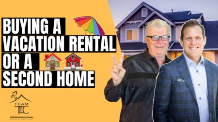 Buying A Vacation Rental Or A Second Home