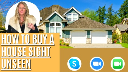 How To Buy A House Sight Unseen