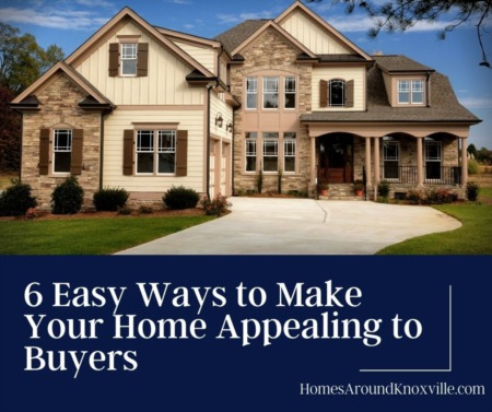 6 Easy Ways to Make Your Home Appealing to Buyers