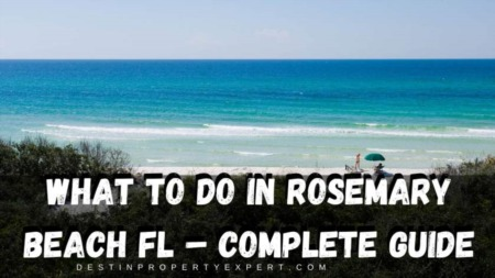 What to do in Rosemary Beach FL – Complete Guide