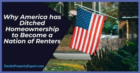 Why America has Ditched Homeownership to Become a Nation of Renters