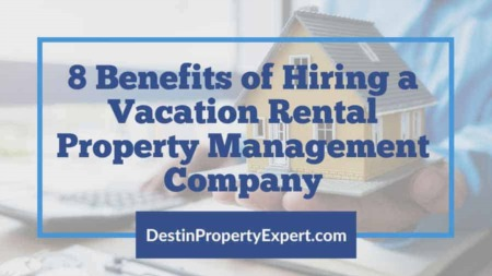8 Benefits of Hiring a Vacation Rental Property Management Company