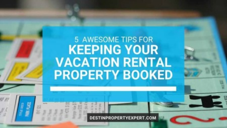 5 Awesome tips for keeping your vacation rental property booked