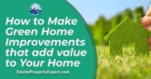 How to Make Green Home Improvements that add value to Your Home