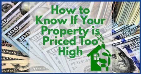 How to Know If Your Property is Priced Too High