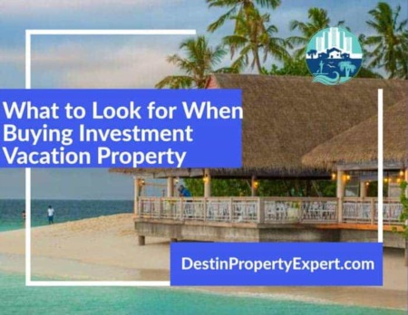 What to Look for When Buying Investment Vacation Property