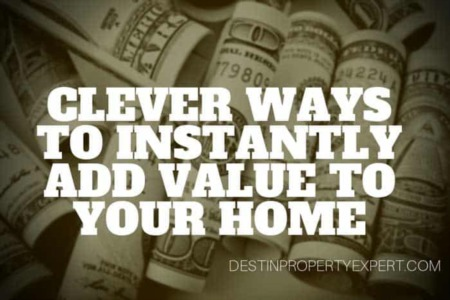Clever Ways to Instantly Add Value to Your Home