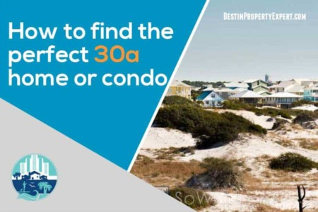 How to Find The Perfect 30A Beach Home/Condo