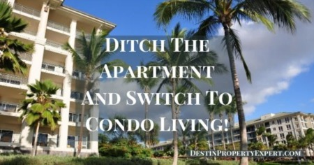 Ditch The Apartment And Switch To Condo Living!