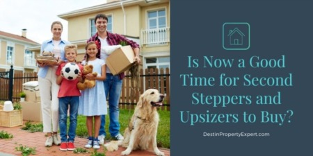 Is Now a Good Time for Second Steppers and Upsizers to Buy?