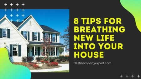 8 Tips for Breathing New Life Into Your House