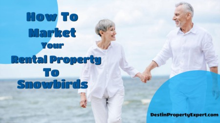 How to market your rental property to snowbirds?
