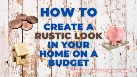 How to create a rustic look in your home without breaking the bank