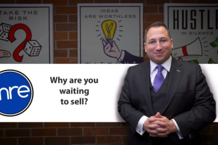 Why Are You Waiting to Sell?