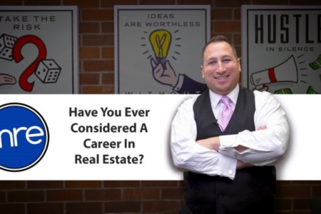 Have You Ever Considered a Career in Real Estate?