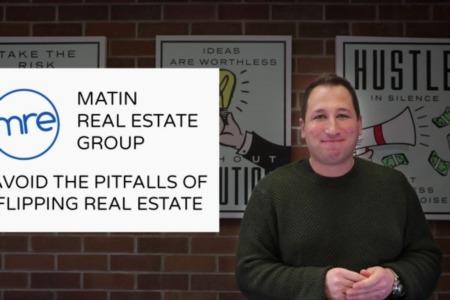 Avoid Pitfalls in Flipping Properties
