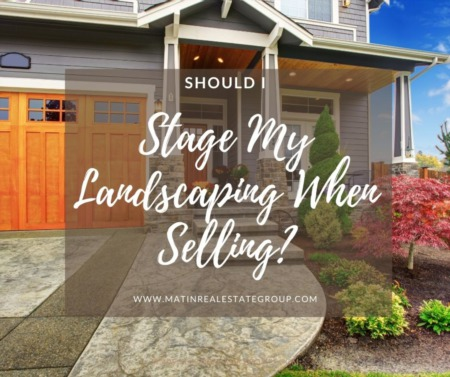 Should I Stage My Landscaping When Selling?