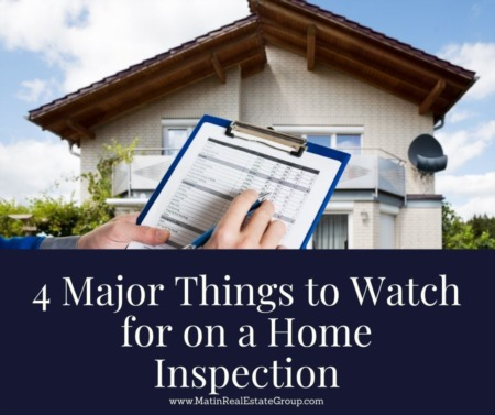 4 Major Things to Watch for on a Home Inspection