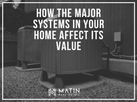 How the Major Systems in Your Home Affect its Value