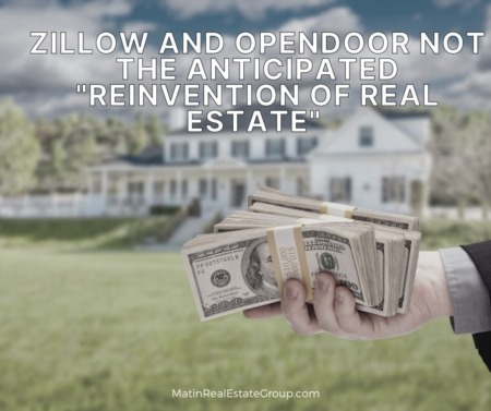 Zillow and Opendoor Not the Anticipated 'Reinvention of Real Estate'