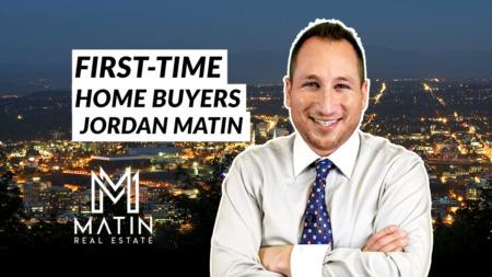 Jordan Matin - First-Time Homebuyers