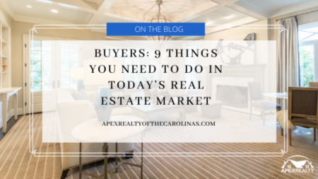 9 Things Buyers Should Do in Today's Real Estate Market