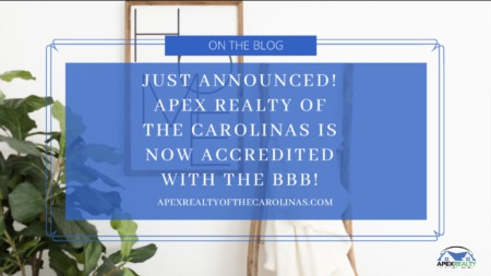 Apex Realty of the Carolinas is Now Accredited with the BBB!