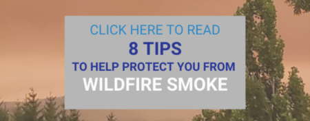 8 Tips To Help Protect Yourself From Wildfire Smoke