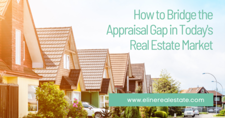 Bridging the Appraisal Gap in Today's Real Estate Market