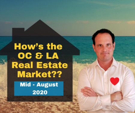 Los Angeles & Orange County Housing Market Update - mid-August 2020
