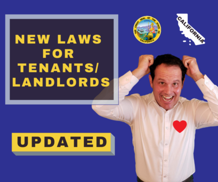 UPDATED: Dramatic upcoming legislation for landlords and tenants in California!