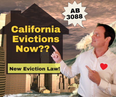 Time to Evict in California? New Eviction Law AB 3088 Explained for California Tenants and California Landlords