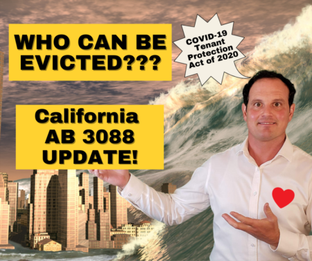 Who can be evicted in California now? Update on AB 3088 Eviction Law for Tenants and Landlords!