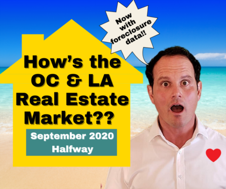 Los Angeles & OC Housing Market Update with Foreclosure Data - September 2020 - Halfway
