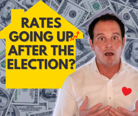 Will mortgage interest rates go up after the 2020 election??