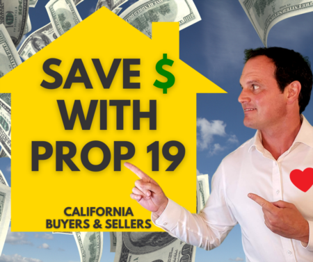 Prop 19 Explained - Guide for Buyers and Sellers to Save $ on Property Taxes
