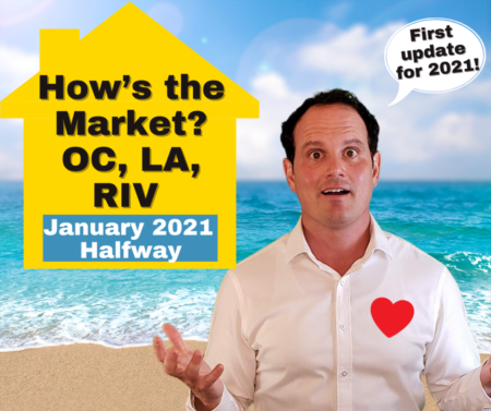 LA, RIV & OC Housing Market Update with Foreclosure Data - January 2021 - Halfway