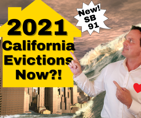 SB 91 Explained: Eviction Update for California Landlords and Tenants 2021