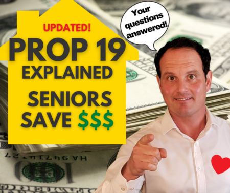 Prop 19 Explained - California Property Tax Exemption Age 55 - Update
