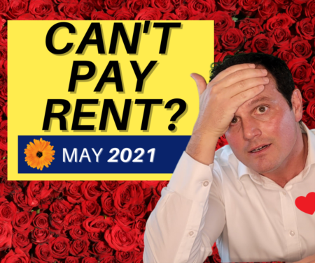 Can't Pay Rent - Help for Tenants & Landlords in May 2021!