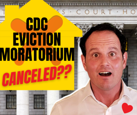 Is the CDC Eviction Moratorium over? Can landlords evict now?