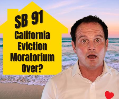 SB 91 - California eviction moratorium extension update?
