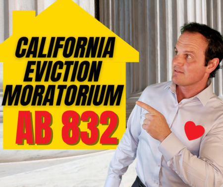 California eviction moratorium explained - AB 832 - Guide for tenants and landlords