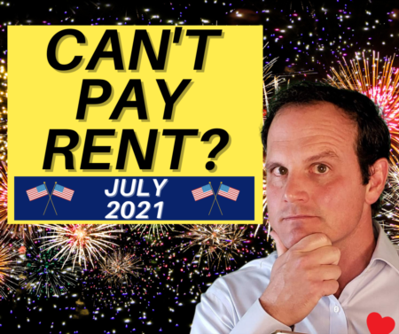 Can't Pay Rent - Rental Assistance for Tenants & Landlords in July 2021!