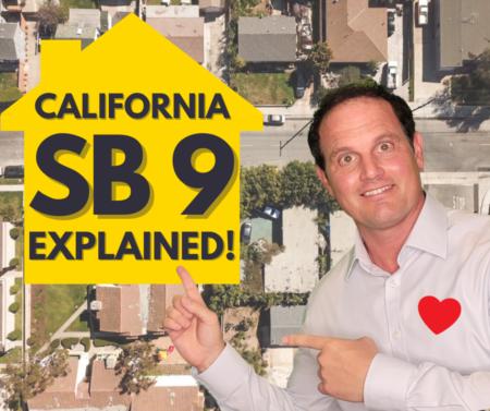 What is California SB 9? SB 9 Explained - Lot Split and Duplex Conversion!