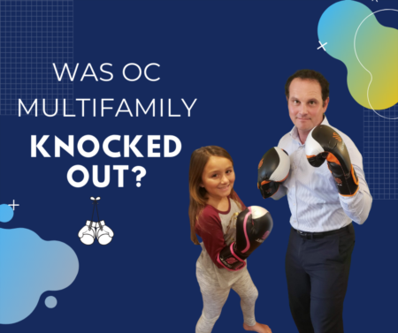 Did the OC Multifamily market get knocked out by COVID-19?