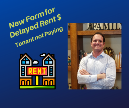 Tenant Can't Pay Rent - New Form for Delayed Rent $!!