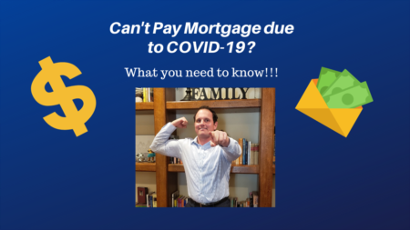 Can't pay mortgage due to Covid 19? Here is some helpful info!