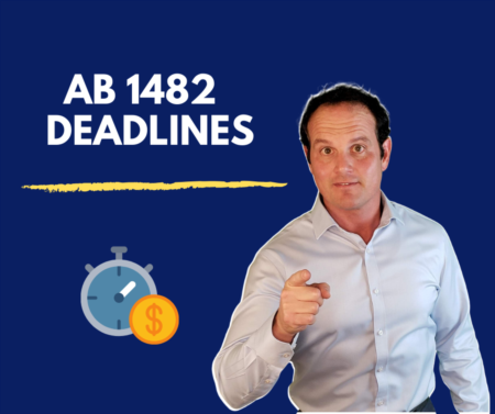 Two Important Deadlines for California Rent Control Law (AB 1482)