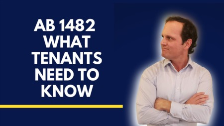 California Rent Control Bill AB 1482 - What Every Tenant Needs to Know - 'Rent Cap' Law